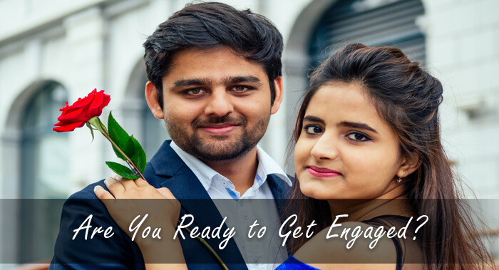 Are You Ready to Get Engaged?