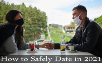 How to Safely Date in 2021