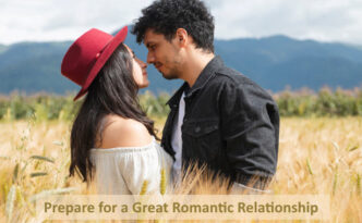 Prepare for a Great Romantic Relationship
